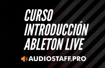 CURSO INTRODUCCIÓN ABLETON LIVE