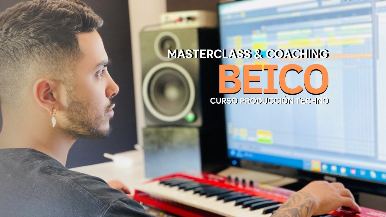 BEICO Producción y couching Techno [PRONTO]